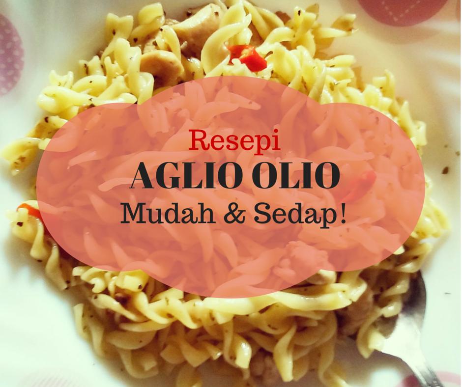 resepi aglio olio mudah sedap harlinda halimcom Resepi Macaroni Goreng Sinar Kehidupanku Enak dan Mudah