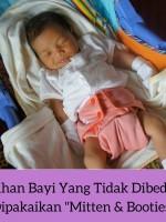Kelebihan Bayi Yang Tidak Dibedung & Dipakaikan